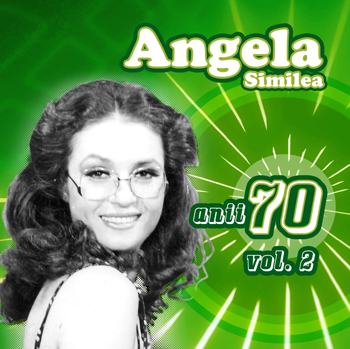 Anii 70 vol.2 - Angela Similea