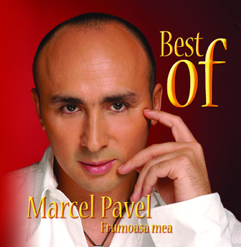 Best of Marcel Pavel- Frumoasa mea - Marcel Pavel