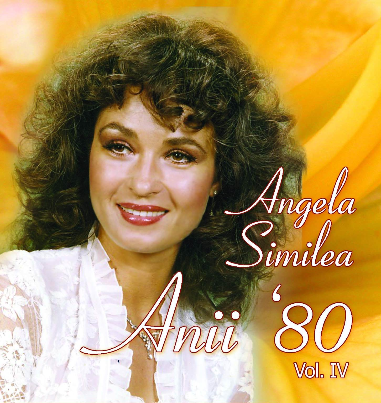 Anii 80 Vol 4 - Angela Similea